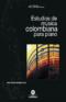 Estudios de música colombiana para piano. 2020