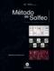 Método de solfeo: Formación Técnico-Auditiva / Niveles I-II-III. 2015